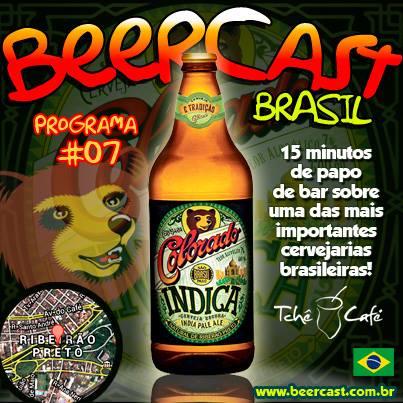 Beercast 07 - Degustando a cerveja Colorado Indica