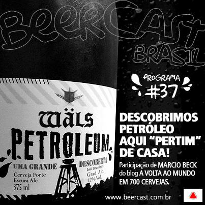 Cerveja Wäls Petroleum