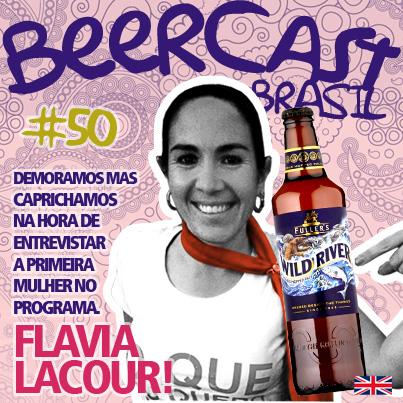 Cerveja Fuller's Wild River com Flavia Lacour