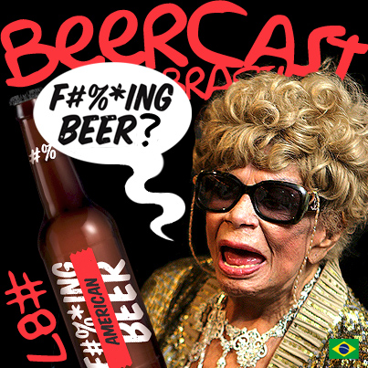 Cerveja Fucking Beer American Pale Ale – Beercast 87