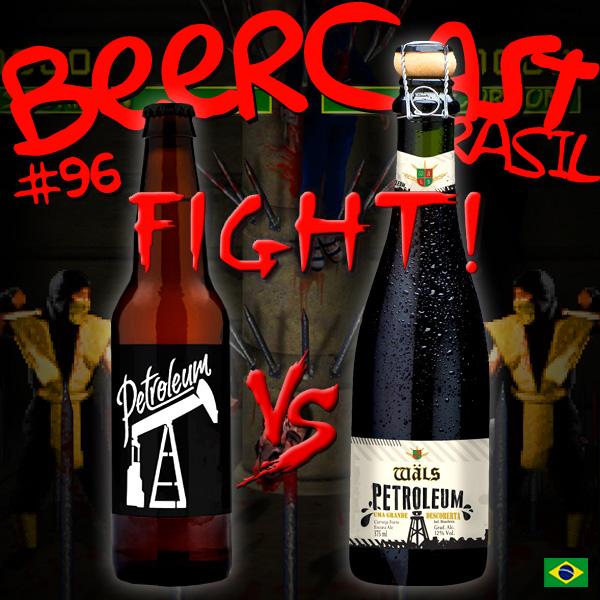 Duelo de Cervejas: Dum Petroleum x Wäls Petroleum – Beercast 95