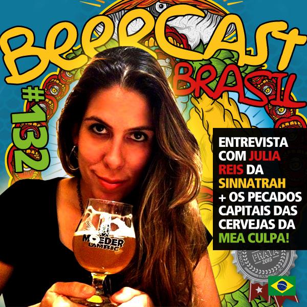Um papo com Julia Reis da Sinnatrah – Beercast #132