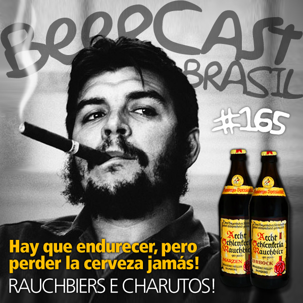 Cervejas Rauchbiers e Charutos – Beercast #165
