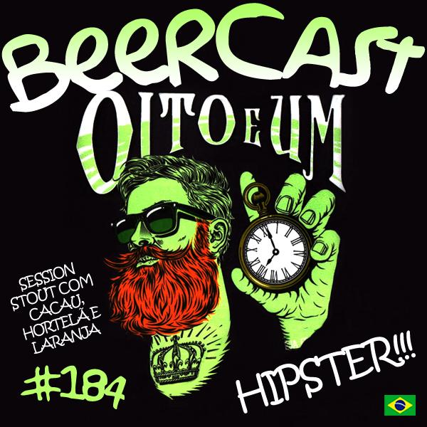 Cerveja Oito e Um – Beercast #184
