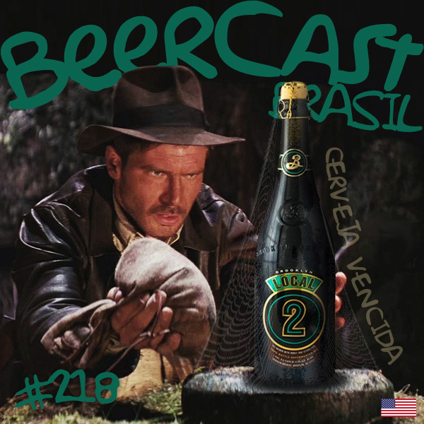 Cerveja Brooklyn Local 02 – Beercast #218