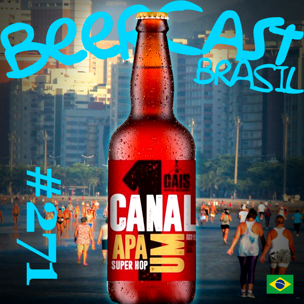 Cerveja Canal 01 de Santos – Beercast #271
