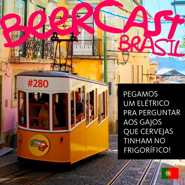 Michel Melo direto de Portugal – Beercast #280