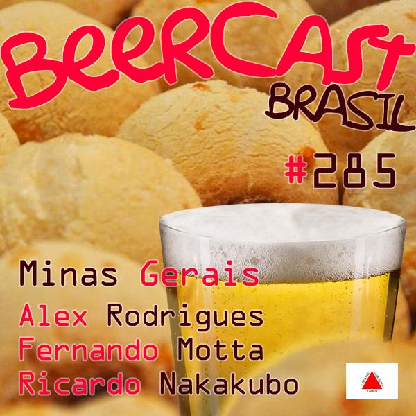 Minas Gerais com os Patronos – Beercast #285