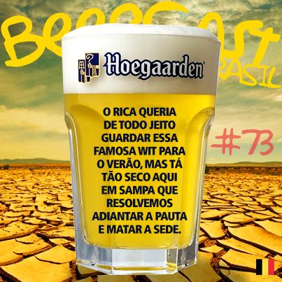 Cerveja Hoegaarden – Beercast #73