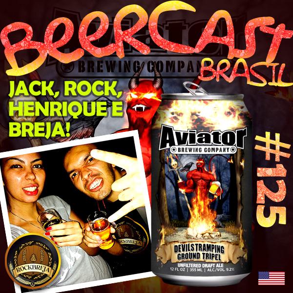 Cerveja Aviator Devils Tramping com RockBreja – Beercast 125