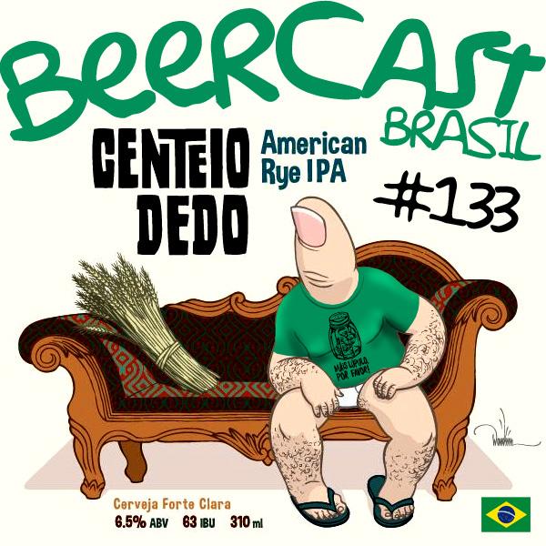 Cerveja Centeio Dedo – Beercast #133