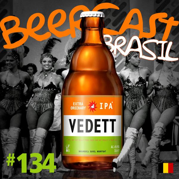 Cerveja Vedett Extra Ordinary IPA – Beercast #134