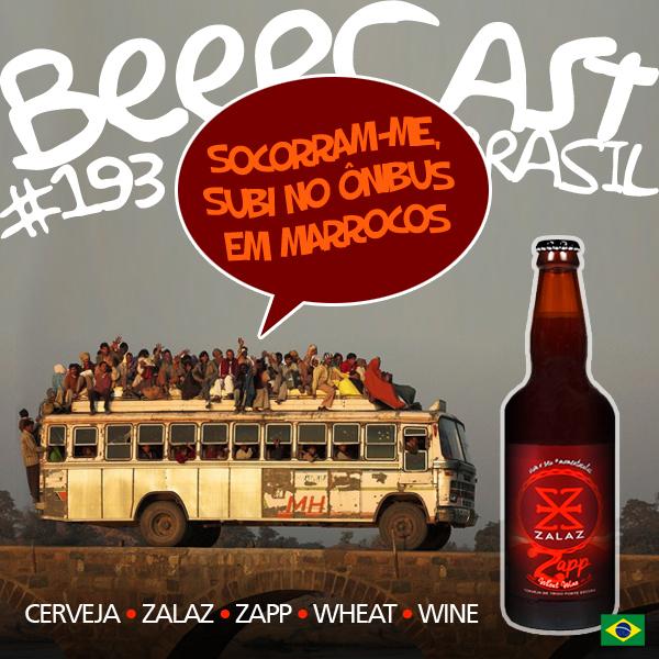 Cerveja Zalaz Zapp – Beercast #193