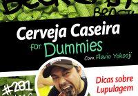 Dicas sobre Lupulagem com Flávio Yokooji – Beercast #281