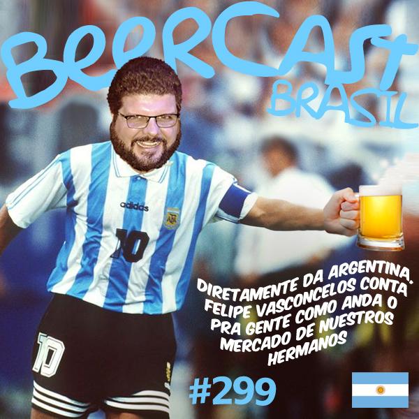Mercado Cervejeiro na Argentina – Beercast #299
